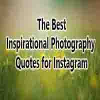 INSTAGRAM PHOTOGRAPHY QUOTES